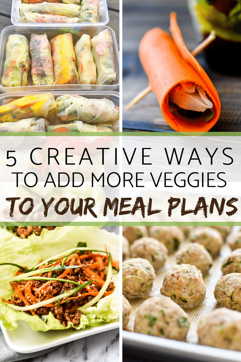 5 Creative Ways to Add more veggies to your meal plan