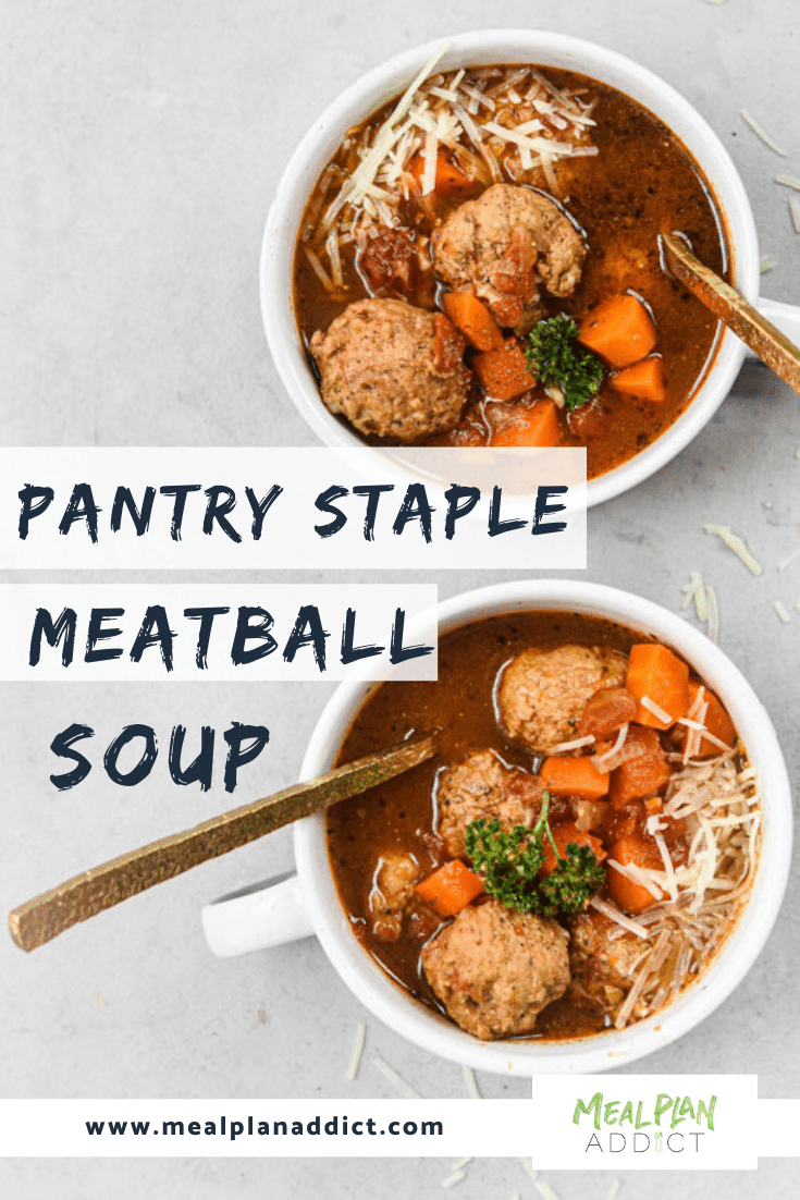 pantry staple meatball soup