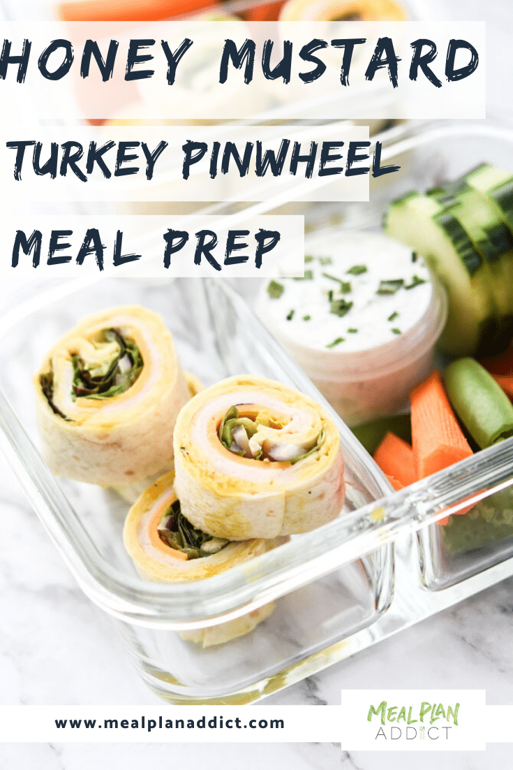 Honey Mustard Turkey Pinwheel Meal Prep