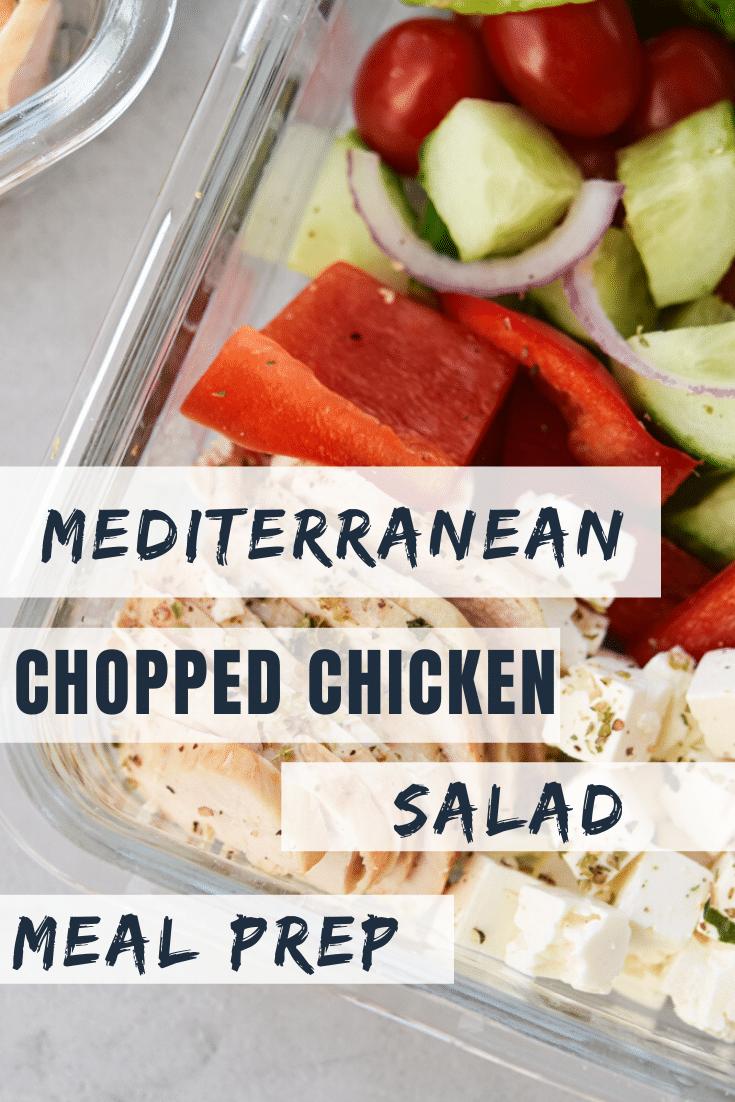Mediterranean Chopped Chicken Salad Meal Prep