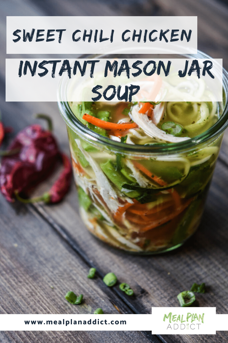 Sweet Chili Chicken Instant Mason Jar Soup