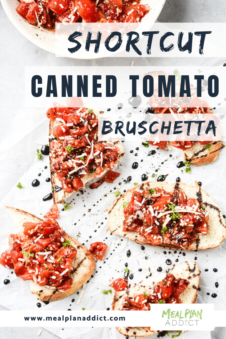 pinterest pin with a flatlay of bruschetta on toasted bread