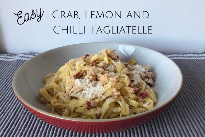 Easy Crab, Lemon and Chilli Tagliatelle
