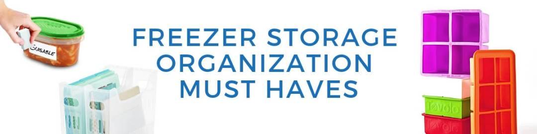 1 freezer storage organization must haves