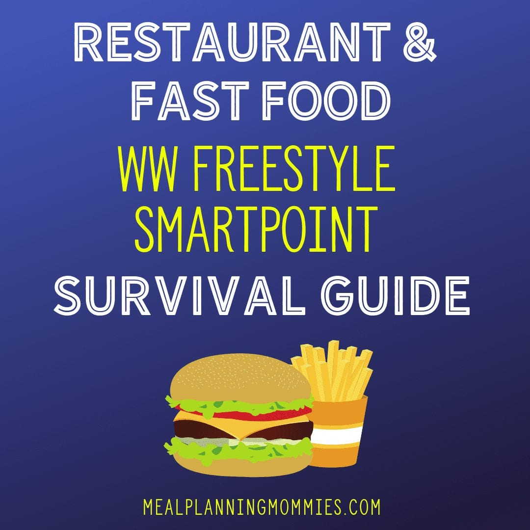 Restaurant and Fast Food with Weight Watcher Freestyle