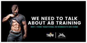 Read more about the article We Need To Talk About Ab Training