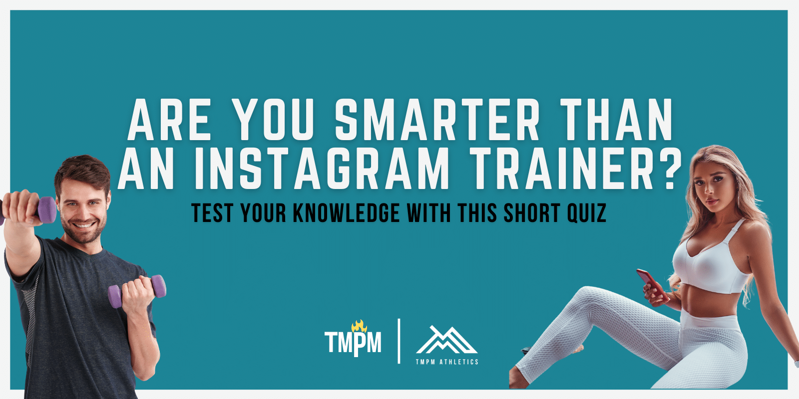 Are You Smarter Than An IG Fitness Trainer?