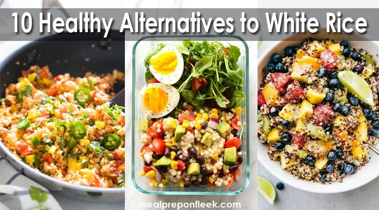 10 Healthy Alternatives To White Rice