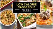 Low Calorie Casserole Recipes