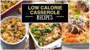 Low Calorie Casserole Recipes