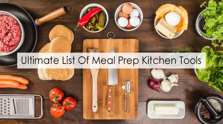 ultimate list of meal prep kitchen tools meal prep on fleek - Kitchen Tools
