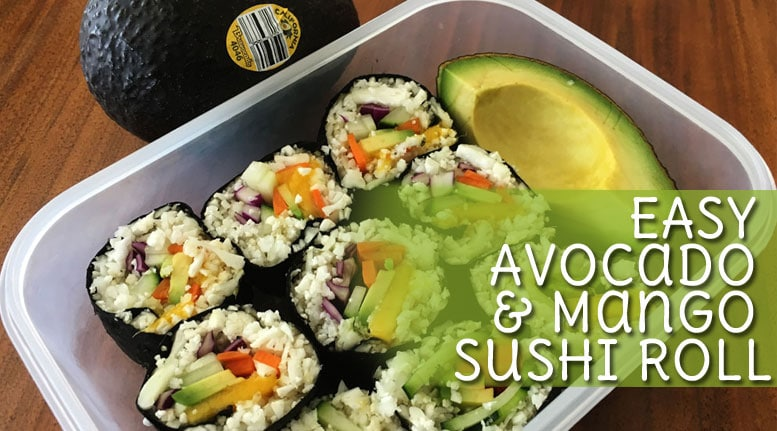 Easy Avocado Mango Sushi Roll Meal Prep On Fleek