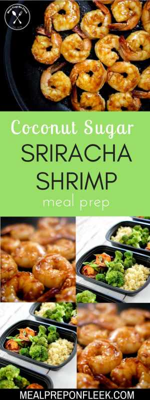 Coconut Sugar Sriracha Shrimp Meal Prep Recipe