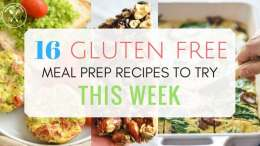 Gluten Free Meal Prep Ideas