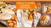 Garlic & Thyme Chicken Meal Prep Idea