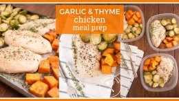 Garlic & Thyme Chicken Meal Prep Idea