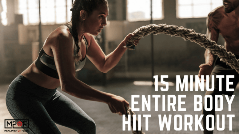 15 Minute Entire Body HIIT Workout