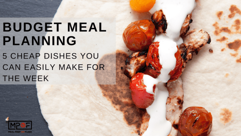CHEAP DISHES YOU CAN EASILY MAKE FOR THE WEEK