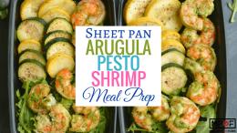 Sheet Pan Arugula Pesto Shrimp Meal Prep blog