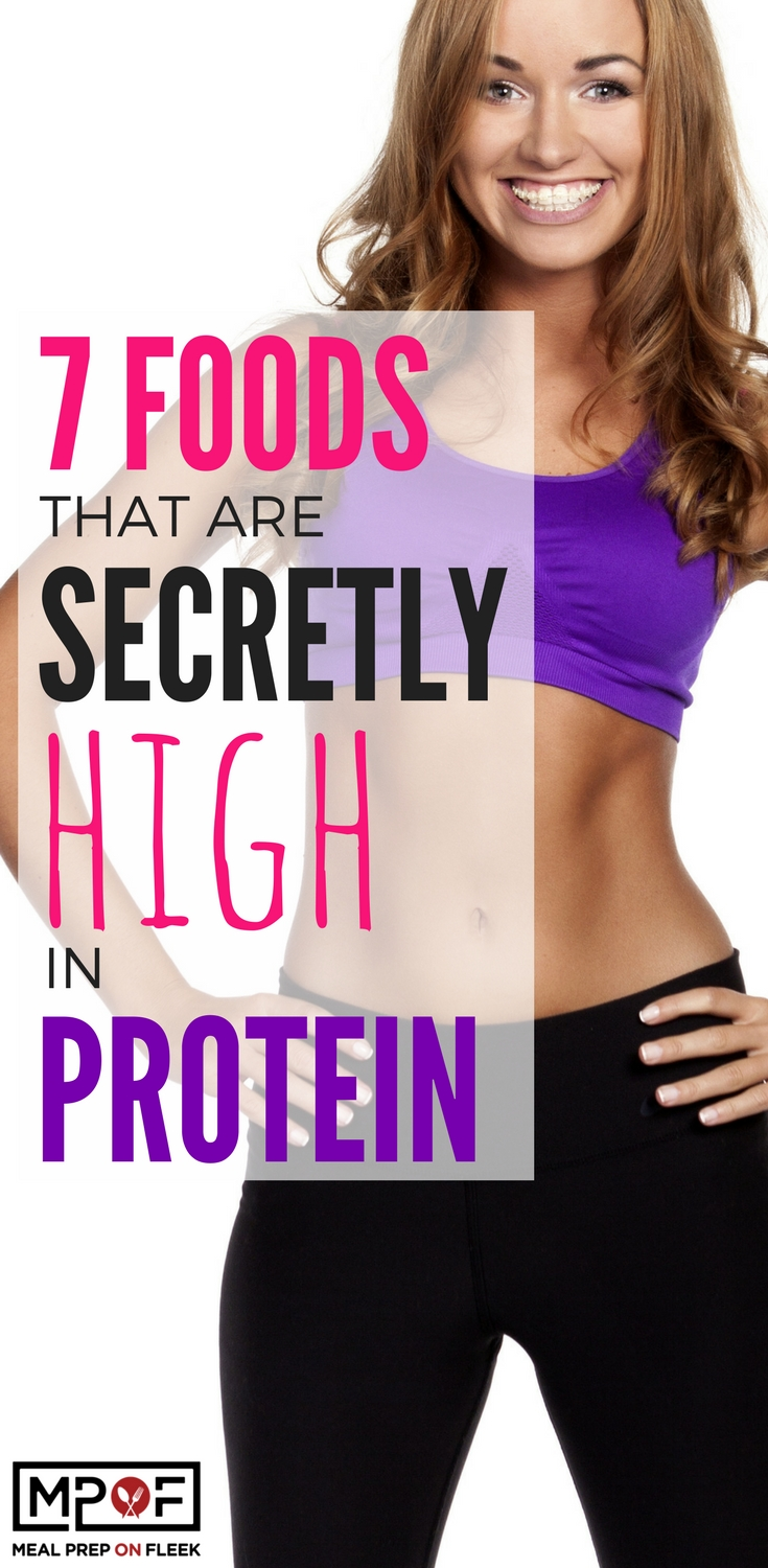 7 Foods that are Secretly High In Protein
