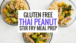 Gluten Free Thai Peanut Stir Fry Meal Prep