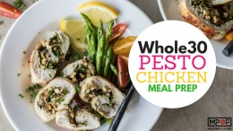 Whole30 Pesto Chicken Meal Prep