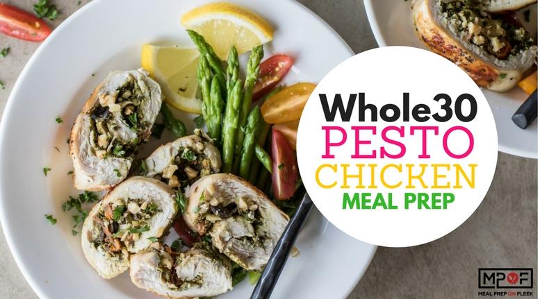 Whole30 Pesto Chicken Meal Prep