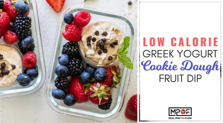 Low Calorie Greek Yogurt Cookie Dough Fruit Dip blog