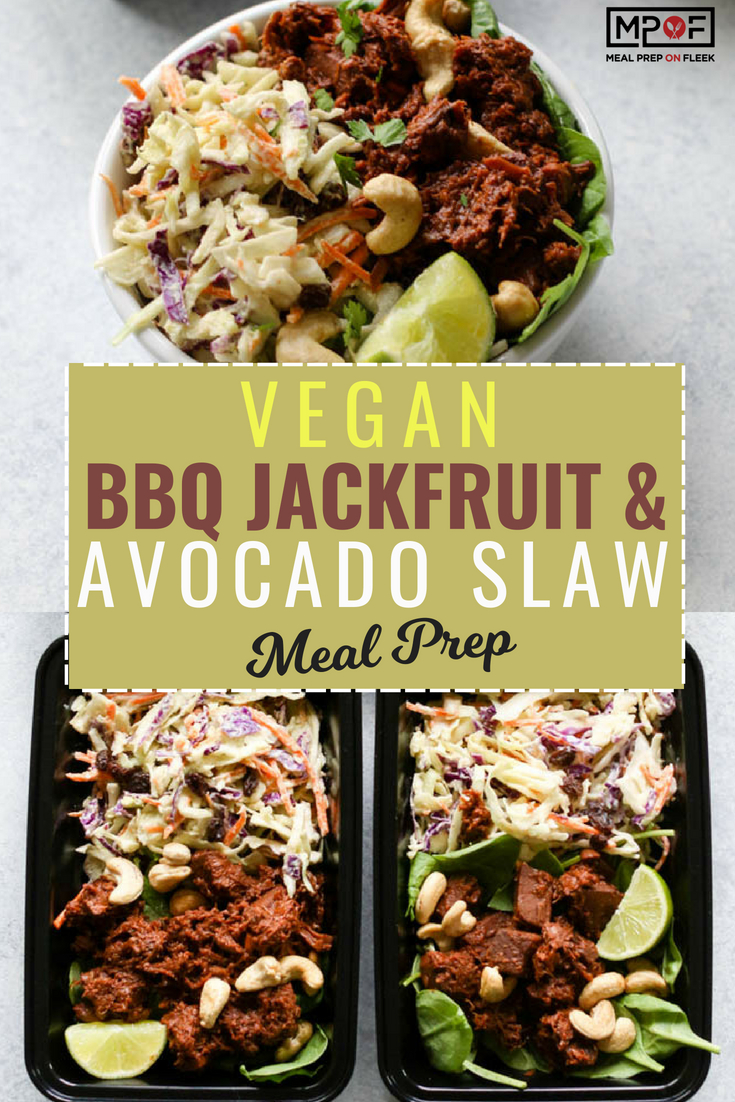 Vegan BBQ Jackfruit & Avocado Slaw Meal Prep blog