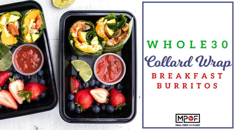 Whole30 Collard Wrap Breakfast Burritos blog