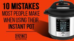 10 Mistakes Most People Make When Using Their Instant Pot