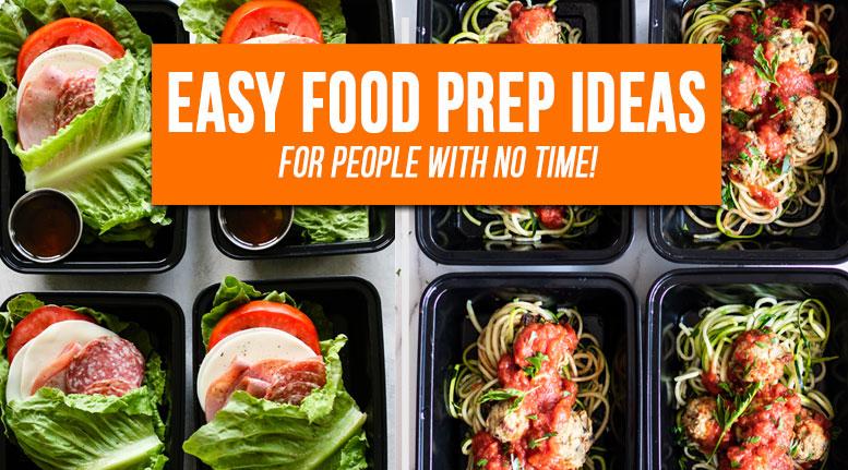Easy Food Prep Ideas