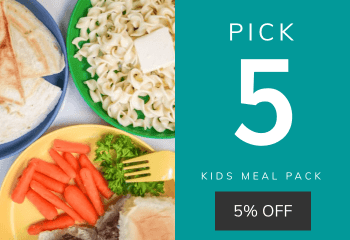 Kids Meal Pack - Pick 5