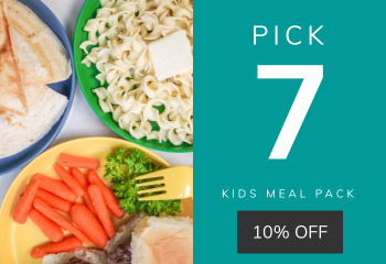 Kids Meal Pack - Pick 7
