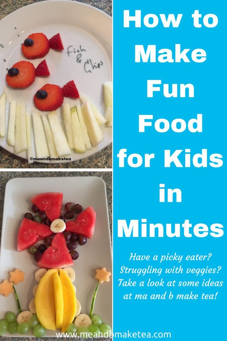 How to Make Food Fun for Kids in Minutes vegetables fussy eater eating problems trouble difficult reviews tips and tricks