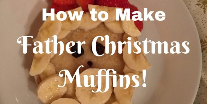 father christmas muffins fruit strawberries festive fun for kids toddlers babies weaning easy quick