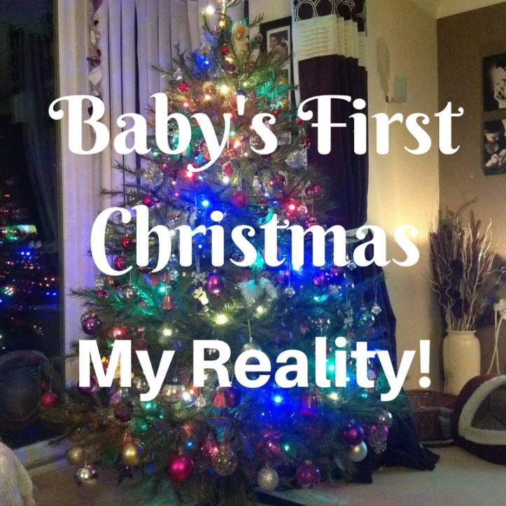 baby's first christmas what it was really like motherhood reality expectation perfection pressure reviews