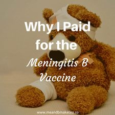 Why I Paid for the Meningitis B Vaccine pros cons private where to go vaccinations babies nhs