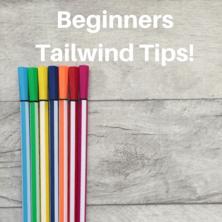 tailwind tips for bloggers