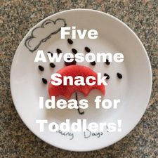 snack ideas for toddlers quick and easy