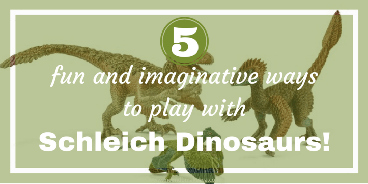 imagination creative play sensory schleich dinosaurs review