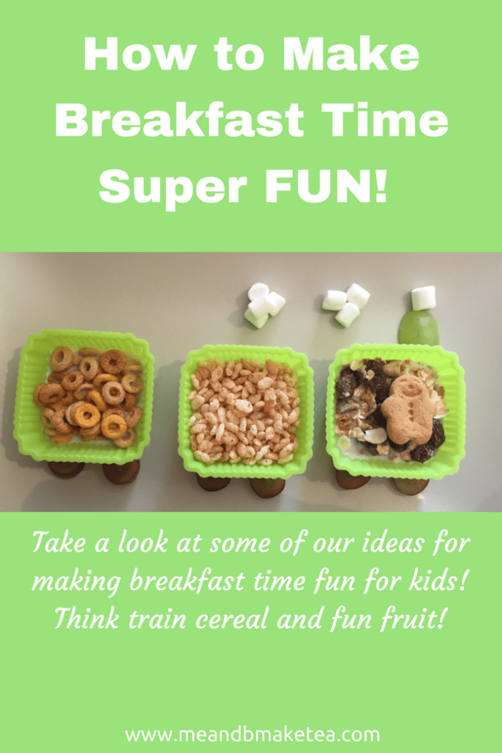 How to Make Breakfast Time Super FUN!