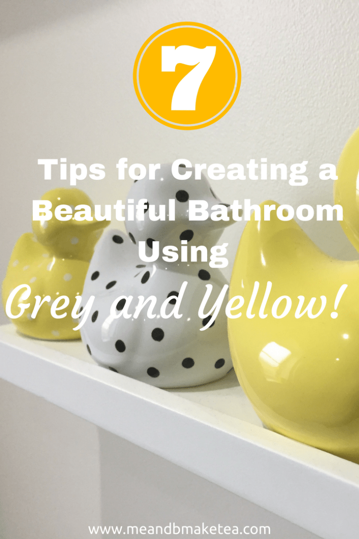 7 Tips for Creating a Beautiful Bathroom Using Grey and Yellow where to buy accessories