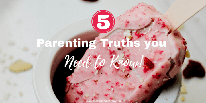 Five parenting truths you need to know when becoming a new parent motherhood