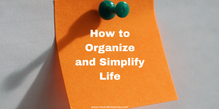life hacks and organization tips and tricks
