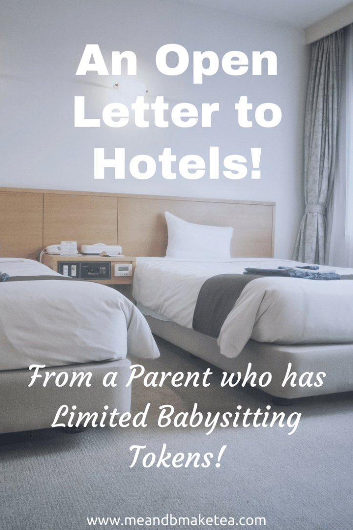 An Open Letter to Hotels from a Parent who has Limited Babysitting Tokens. Why the two night minimum policy?