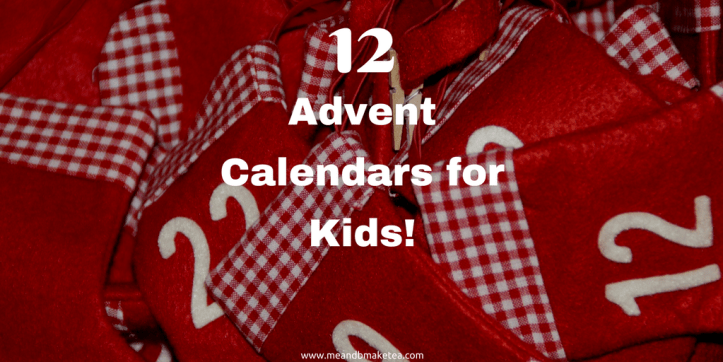 12 Advent Calendars for Kids This Christmas!