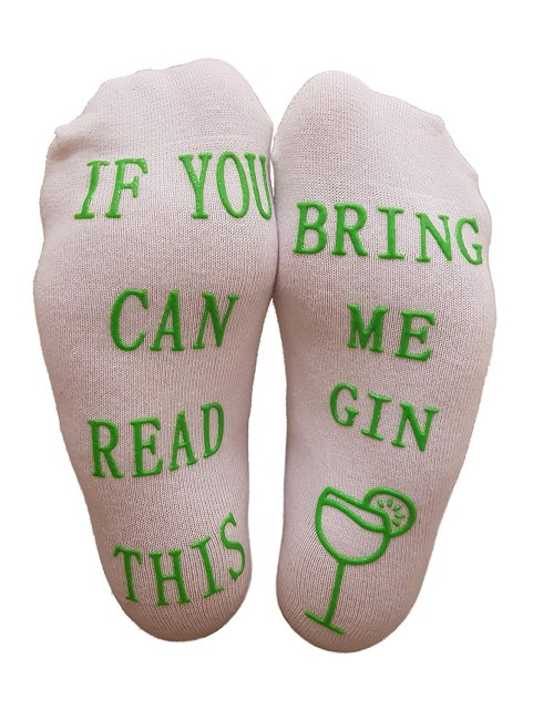 """If You Can Read This Bring Me Gin"" Funny Socks"