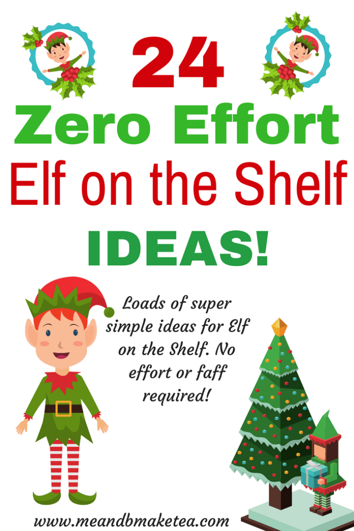Looking for Elf on the Shelf ideas this Christmas? Take a look at 24 zero faff, no effort Elf ideas to get you going until Christmas day