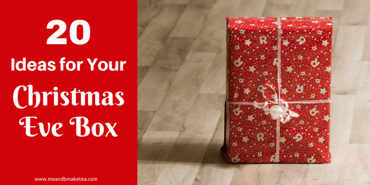 20 Christmas Eve Box Ideas for Kids!